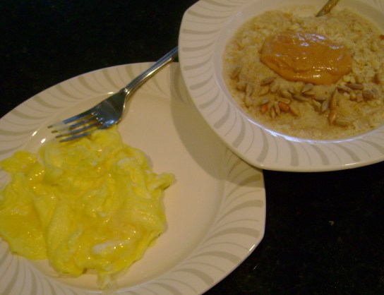 Scrambled Eggs, Oatmeal With Peanut Butter And Sunflower Seeds